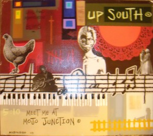 Up South - Meet Me At Mojo Junction by Milton 510 Bowens